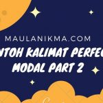 Contoh Kalimat Perfect Modal Part 2