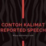 Contoh Kalimat Reported Speech