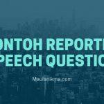 Contoh Reported Speech Question dalam Bahasa Inggris