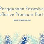 Penggunaan Possesive: Reflexive Pronouns Part 5