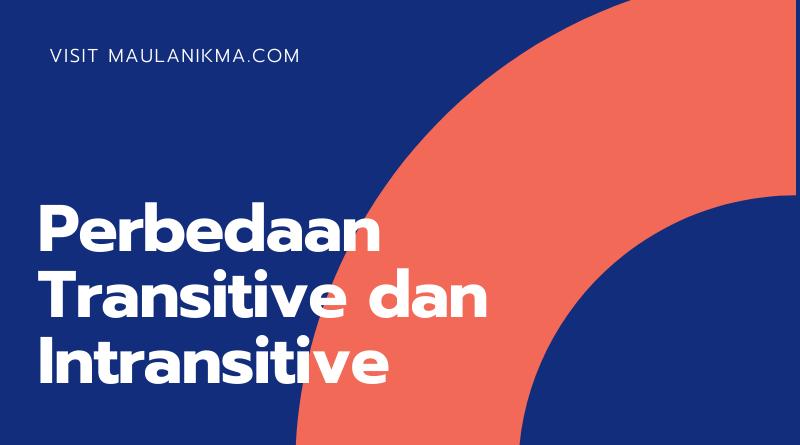 Perbedaan Transitive dan Intransitive