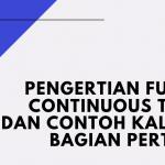 Pengertian Future Continuous Tense dan Contoh Kalimat Bagian Pertama