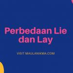 Perbedaan Lie dan Lay dalam Bahasa Inggris