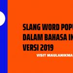 Slang Word Populer dalam Bahasa Inggris Versi 2019