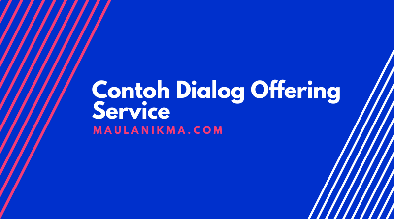 Contoh Dialog Offering Service