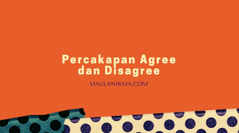 Percakapan Agree dan Disagree Beserta Artinya