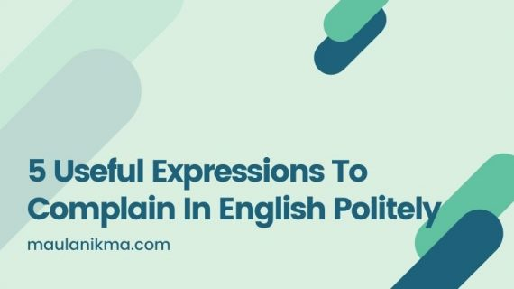 5 Useful Expressions To Complain In English Politely