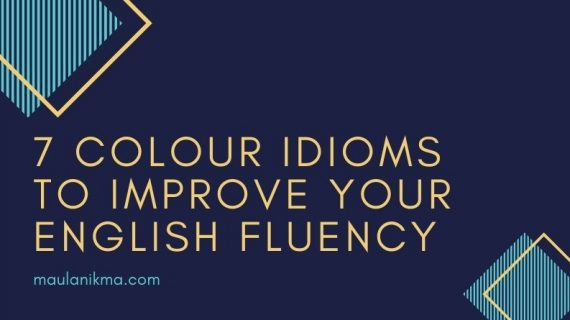 7 Colour Idioms to improve your English Fluency